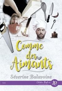Séverine Balavoine - Comme des aimants.