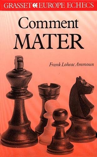 Frank Lohéac-Ammoun - Comment mater.