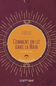 Papus - Comment on lit dans la main.