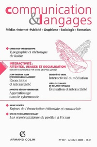 Christian Vandendorpe et Marie Després-Lonnet - Communication et Langages N° 137, Octobre 2003 : Médias, Internet, Publicité, Graphisme, Sociologie, Formation.