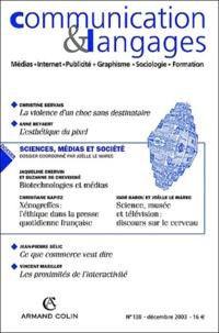 Joëlle Le Marec - Communication et Langages N° 138, Décembre 200 : Sciences, médias et société.