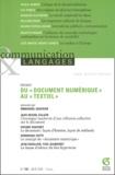 Emmanuël Souchier et Jean-Michel Salaün - Communication et Langages N° 140, Juin 2004 : Du Document numérique au textiel.