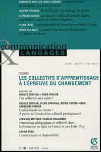 Hugues Choplin et Sylvie Craipeau - Communication et Langages N° 144, Juin 2005 : Les collectifs d'apprentissage à l'épreuve du changement.