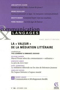 """Yves Jeanneret et Emmanuël Souchier - Communication et Langages N° 150, Décembre 200 : La """"valeur"""" de la médiation littéraire."""