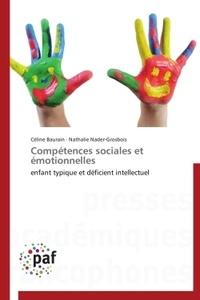 Céline Baurain et Nathalie Nader-Grosbois - Compétences sociales et émotionnelles - Enfant typique et déficient intellectuel.