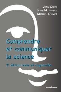 Louis Imbeau et Mathieu Ouimet - Comprendre et communiquer la science.
