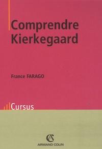 France Farago - Comprendre Kierkegaard.