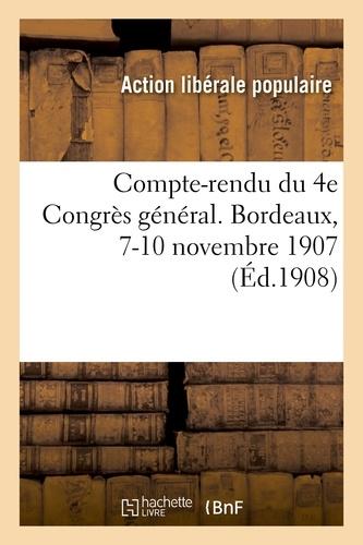 Hachette BNF - Compte-rendu du 4e Congrès général. Bordeaux, 7-10 novembre 1907.