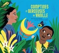 Nathalie Soussana et Jean-Christophe Hoarau - Comptines et berceuses de vanille (cd).