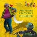 Nathalie Soussana et Jean-Christophe Hoarau - Comptines et berceuses tsiganes. 1 CD audio