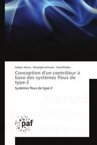 Hadjira Attoui - Conception d'un controleur A base des systemes flous de type-2 - systemes flous de type-2.