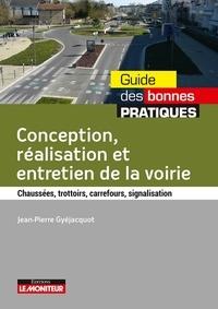 Jean-Pierre Gyéjacquot - Conception, réalisation et entretien de la voirie - Chaussées, trottoirs, carrefours, signalisation.