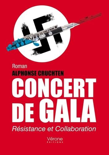 Alphonse Cruchten - Concert de Gala.
