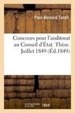 Paul-Bernard Tardif - Concours pour l'auditorat au Conseil d'État. Thèse. Juillet 1849.