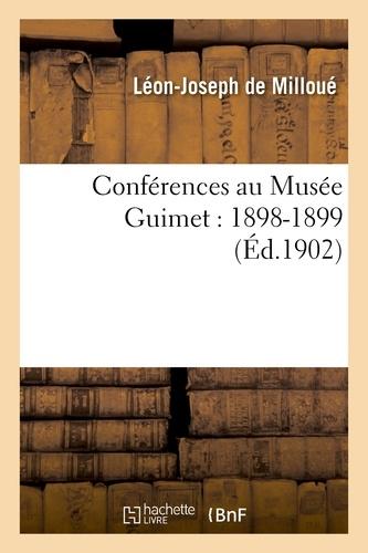 Léon-Joseph Milloué (de) - Conférences au Musée Guimet : 1898-1899.
