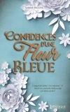 Sabine Ricote - Confidences d'une fleur bleue.