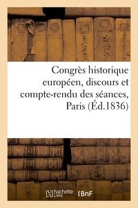 France Société des études historiques - Congrès historique européen, discours et compte-rendu des séances, Paris.