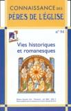 François Heim et Marlène Kanaan - Connaissance des Pères de l'Eglise N° 94 Juin 2004 : Vies historiques et romanesques.
