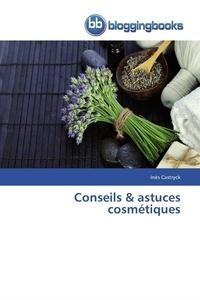 Castryck-i - Conseils & astuces cosmétiques.