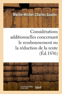 Martin-Michel-Charles Gaudin - Considérations additionnelles concernant le remboursement ou la réduction de la rente.