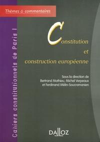 Bertrand Mathieu et Michel Verpeaux - Constitution et construction européenne.