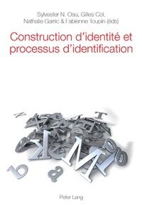 Sylvester Nhneanotnu Osu et Gilles Col - Construction d'identité et processus d'identification.