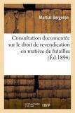 Bergeron - Consultation documentée sur le droit de revendication en matière de futailles.