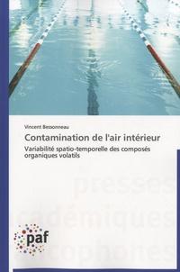 Contamination de lair intérieur - Variabilité spatio-temporelle des composés organiques volatils.pdf