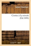 Chevillard - Contes à la minute.