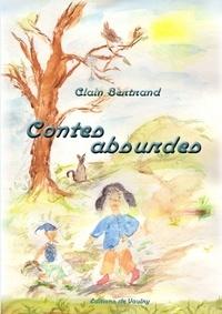 Alain Bertrand - Contes absurdes.