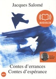 Jacques Salomé - Contes d'errances Contes d'espérance. 1 CD audio MP3