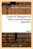 Marguerite d'Angoulême - Contes de Marguerite de Valois, reine de Navarre. Tome 3.