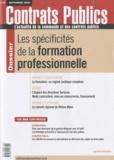 Frédéric Wacheux - Contrats publics N° 102, Septembre 20 : Les spécificités de la formation professionnelle.