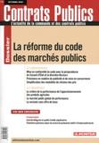 Nicolas Charrel et Hervé Letellier - Contrats publics N° 114, Octobre 2011 : La réforme du code des marchés publics.