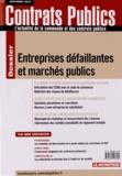 Laurent Richer - Contrats publics N° 127, Décembre 201 : Entreprises défaillantes et marchés publics.