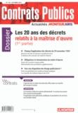 Le Moniteur - Contrats publics N° 136, Octobre 2013 : Les 20 ans des décrets relatifs à la maîtrise d'oeuvre (1re partie).