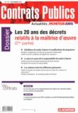 Le Moniteur - Contrats publics N° 137, Novembre 201 : Les 20 ans des décrets relatifs à la maîtrise d'oeuvre (2e partie).