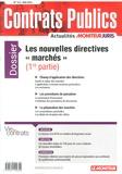 """Le Moniteur - Contrats publics N° 143, Mai 2014 : Les nouvelles directives """"marchés"""" (1re partie)."""