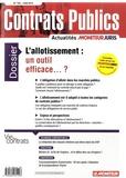 Samuel Dyens - Contrats publics N° 155, Juin 2015 : L'allotissement : un outil efficace... ?.