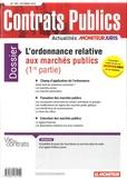 Laurent Richer - Contrats publics N° 158, Octobre 2015 : L'ordonnance relative aux marchés publics (1re partie).