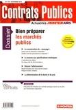 Le Moniteur - Contrats publics N° 170, novembre 201 : Bien préparer les marchés publics.