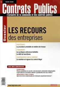 Thierry Dal Farra et Roland Vandermeeren - Contrats publics N° 53, Mars 2006 : Les recours des entreprises.