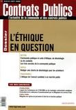 Claudie Boiteau - Contrats publics N° 57, Juillet-Août : L'éthique en question.