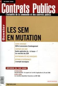 Maxim Peter et Guy Durand - Contrats publics N° 59 : Les SEM en mutation.