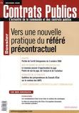 Louis Renouard - Contrats publics N° 83, Décembre 2008 : Vers une nouvelle pratique du référé précontractuel.
