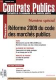 Catherine Bergeal - Contrats publics N°85, février 2009 : Réforme 2009 du code des marchés publics.