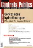 Xavier Bezançon et François Brenet - Contrats publics N° 86, Mars 2009 : Concessions hydroélectriques : les enjeux du renouvellement.