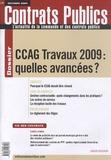 Claudie Boiteau et Mireille Berbari - Contrats publics N° 94, Décembre 2009 : CCAG Travaux 2009 : quelles avancées ?.