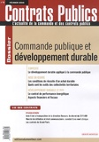 Benoît Delaunay et Claudie Boiteau - Contrats publics N° 96, Février 2010 : Commande public et développement durable.