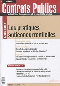 Bruno Lasserre - Contrats publics N° 99, Mai 2010 : Les pratiques anticoncurrentielles.